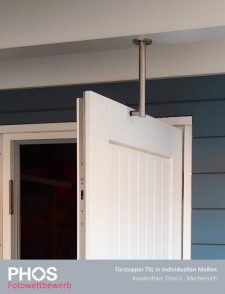 Theo S., Mechernich - individueller Türstopper zur Deckenmontage